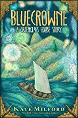 Bluecrowne: A Greenglass House Story Hardcover