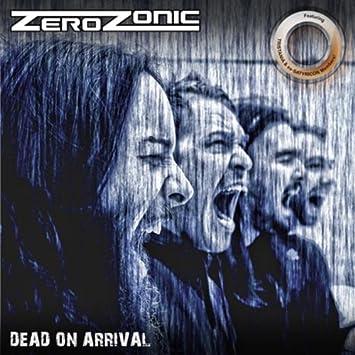 Zerozonic - Dead On Arrival - Amazon com Music