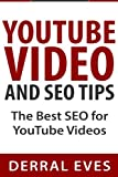 img - for YouTube Video and SEO Tips: The Best SEO For YouTube Videos book / textbook / text book