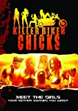 Killer Biker Chicks