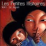 Les Petites Histoires 1: Le Japon    divers auteurs