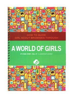 Download Brownie a World of Girls Journey - Leaders Book (Girl Scout Journey Books, Brownie 3) pdf