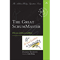 The Great ScrumMaster: #ScrumMasterWay (Addison-Wesley Signature Series (Cohn)) (English Edition)