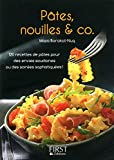 Le Petit Livre de - Pâtes, nouilles & co