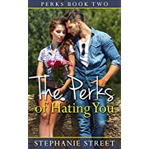 The Perks of Hating You ( Perks Book 2)