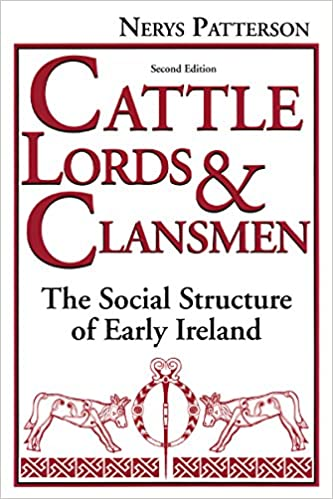 Cattle lords and clansmen the social structure of early ireland cattle lords and clansmen the social structure of early ireland kindle edition fandeluxe Images