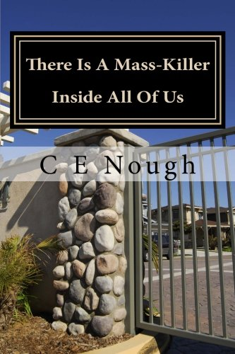 There Is A Mass-Killer Inside All Of Us: You Might Be Surprised How Often People Let It Out! (Great American Crime Decline)