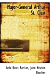 img - for Major-General Arthur St. Clair book / textbook / text book