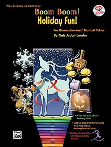 Download Boom Boom! Holiday Fun! For Boomwhackers Musical Tubes: For Boomwhackers(R) Musical Tubes, Book & CD pdf