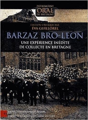 Livres Barzaz Bro-Leon : Une expérience inédite de collecte en Bretagne pdf