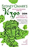 Sydney Omarr's Day-By-Day Astrological Guide for the Year 2014: Virgo, Trish MacGregor and Rob MacGregor, 0451413911