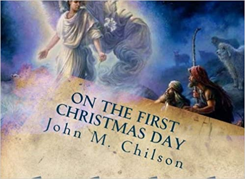 On The First Christmas Day: A story to be read aloud to all who look