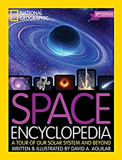 Book Cover: Space Encyclopedia, 2nd Edition: A Tour of Our Solar System and Beyond
