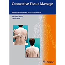 Connective Tissue Massage: Bindegewebsmassage according to Dicke