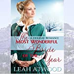 The Most Wonderful Bride of the Year: Mail-Order Matches | Leah Atwood