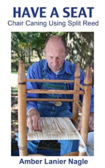 Have a Seat—Chair Caning Using Split Reed