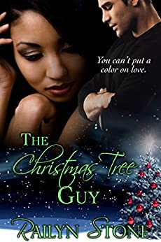 The Christmas Tree Guy by [Stone, Railyn]