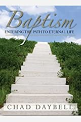 Baptism: Entering the Path to Eternal Life Paperback
