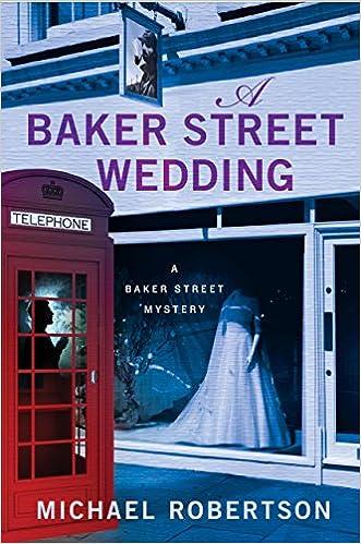 Amazon com: A Baker Street Wedding: A Baker Street Mystery