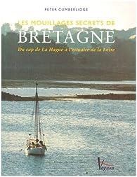 Les mouillages secrets de Bretagne par Peter Cumberlidge