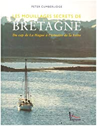 Les mouillages secrets de Bretagne