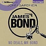 No Deals, Mr. Bond: James Bond Series 6 | John Gardner