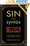 Sin and Syntax: How to Craft Wicked G...