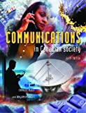 Communications in Canadian Society, Craig McKie and Benjamin D. Singer, 1550771183