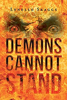 Demons Cannot Stand by [Skaggs, Lynelle]