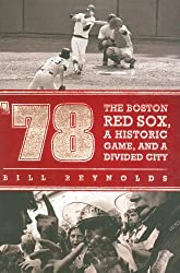 78: The Boston Red Sox, a Historic Game, and a Divided City