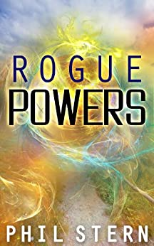 Rogue Powers by [Stern, Phil]