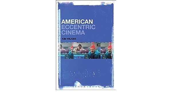 American Eccentric Cinema: Amazon.es: Kim Wilkins: Libros en ...