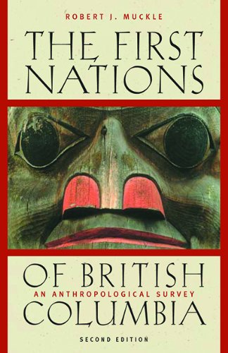 The First Nations of British Columbia: An Anthropological Survey, Second Edition