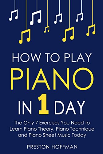 Theory Sheets (How to Play Piano: In 1 Day - The Only 7 Exercises You Need to Learn Piano Theory, Piano Technique and Piano Sheet Music Today (Music Best Seller Book 9))