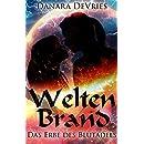 Weltenbrand: Das Erbe des Blutadels (German Edition)