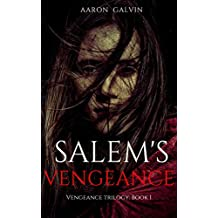 Salem's Vengeance (Vengeance Trilogy Book 1)