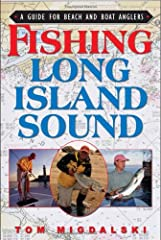 Fishing Long Island Sound                   covers all the best shore- and          boat-fishing locations on Long Island Sound, including          Connecticut         , Long Island's north shore, Fishers Island and...