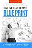 Online Marketing Blueprint, D. Cain, 1494892200