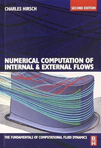 Numerical Computation of Internal and Extrinsic Flows: The Fundamentals of Computational Fluid Dynamics, Second Edition