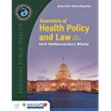 Essentials of Health Policy and Law: Includes the 2018 Annual Health Reform Update