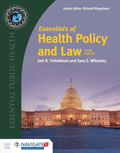 1284162583 - Essentials of Health Policy and Law: Includes the 2018 Annual Health Reform Update