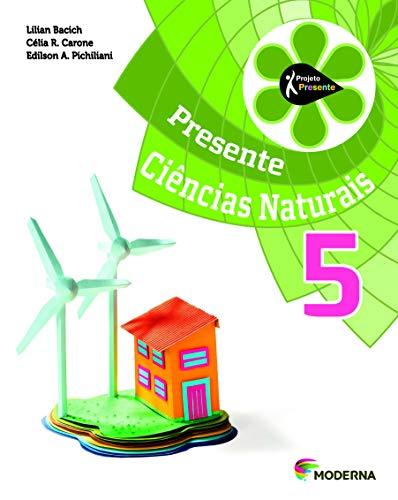 Ciências Naturais. 5º Ano - Projeto Presente