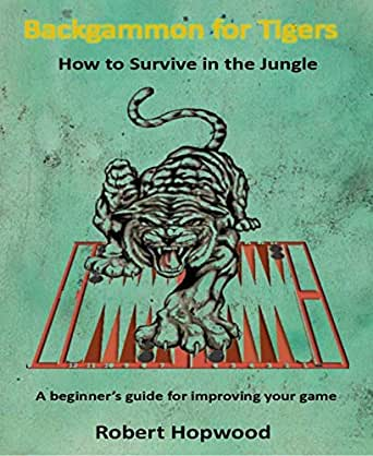 Backgammon For Tigers Kindle Edition By Robert Hopkins Humor