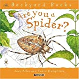 Are You a Spider?, Tudor Humphries and Judy Allen, 0753456095
