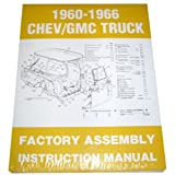 1960 61 62 63 64 65 66 Chevy Truck Factory Assembly Manual Chevrolet GMC Pickup Truck Suburban Blazer Jimmy Panel