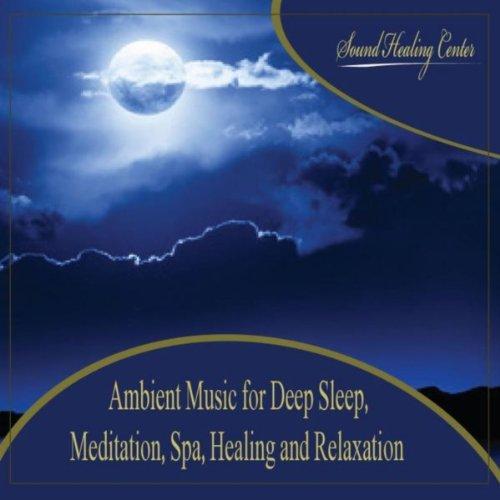 Ambient Music for Deep Sleep: ...