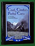 Coal, Cinders and Parlor Cars, William F. Gale, 091865419X