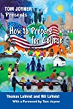 img - for Tom Joyner Presents How to Prepare for College book / textbook / text book