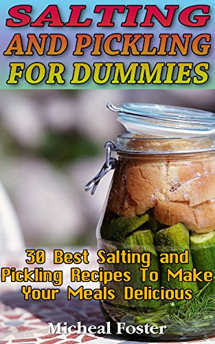 Appetizers over 2300 contemporary ebooks in all fiction and non google books store salting and pickling for dummies 30 best salting and pickling recipes to make forumfinder Images