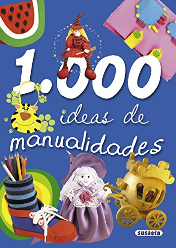 1000 ideas de manualidades de Equipo Susaeta